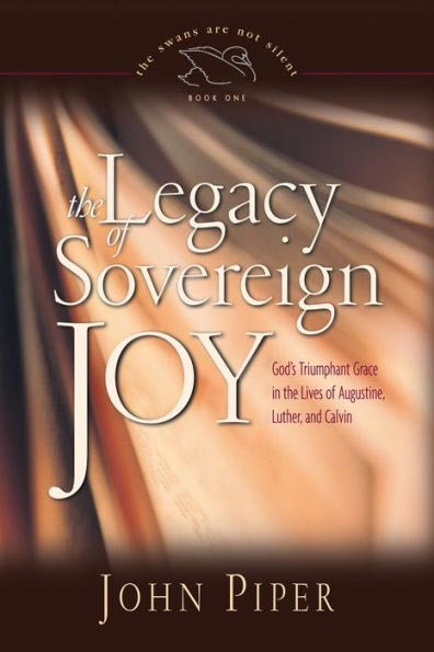 The Legacy of Sovereign Joy by John Piper book cover