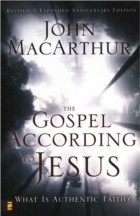 The Gospel According To Jesus by John MacArthur book cover