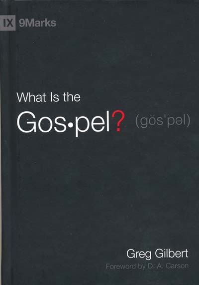 What is the Gospel Greg Gilbert book cover