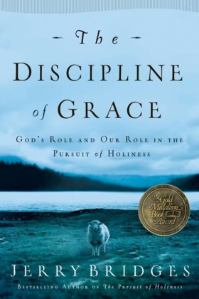 The Discipline of Grace by Jerry Bridges book cover