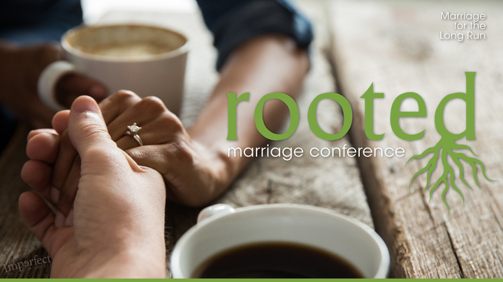 cover art for Rooted! Marriage Conference