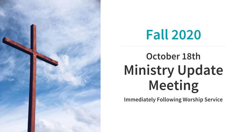 Ministry Update Meeting Fall 2020