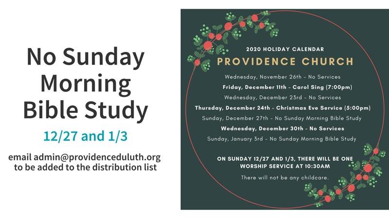 Sunday Morning Bible Study & Christmas Schedule