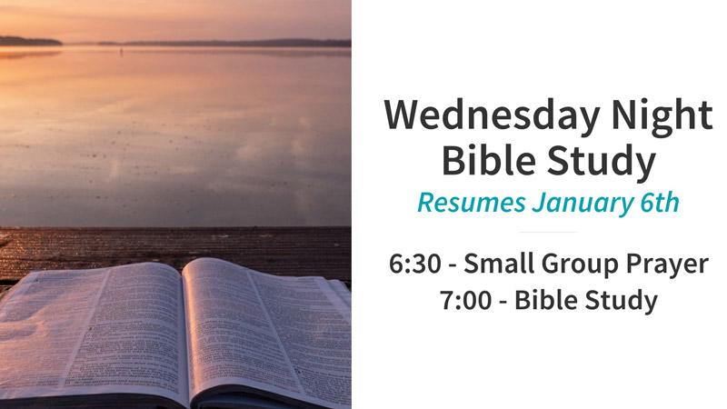 Wed Night Bible Study Resumes