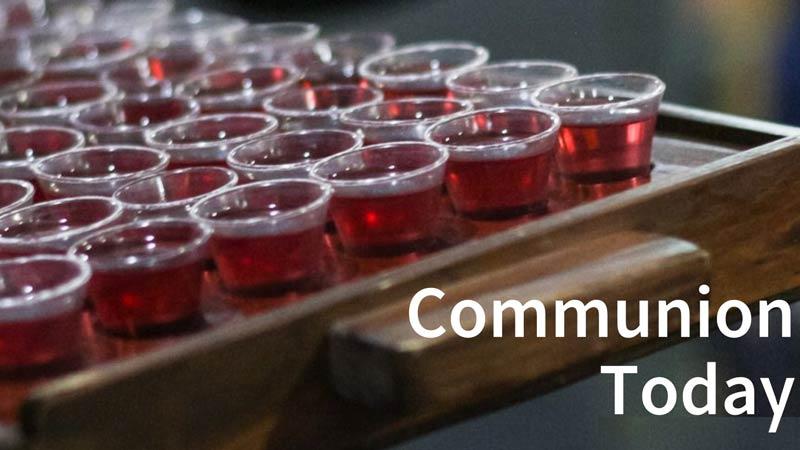 Communion Today